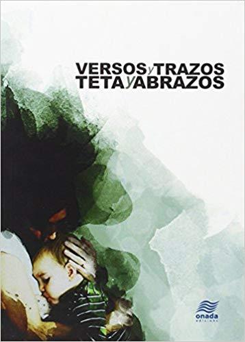 VERSOS TRAZOS TETAS Y ABRAZOS 2